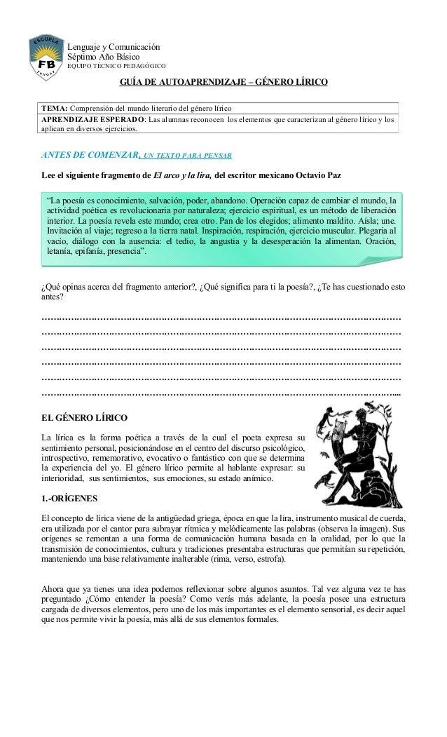 Lenguaje y Comunicación Séptimo Año Básico EQUIPO TÉCNICO PEDAGÓGICO GUÍA DE AUTOAPRENDIZAJE – GÉNERO LÍRICO ANTES DE COME...