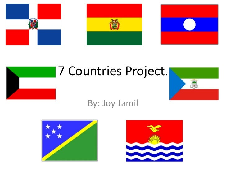7 Countries Project.<br />By: Joy Jamil<br />