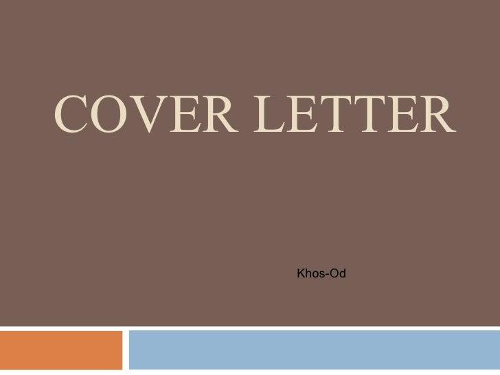 COVER LETTER Khos-Od