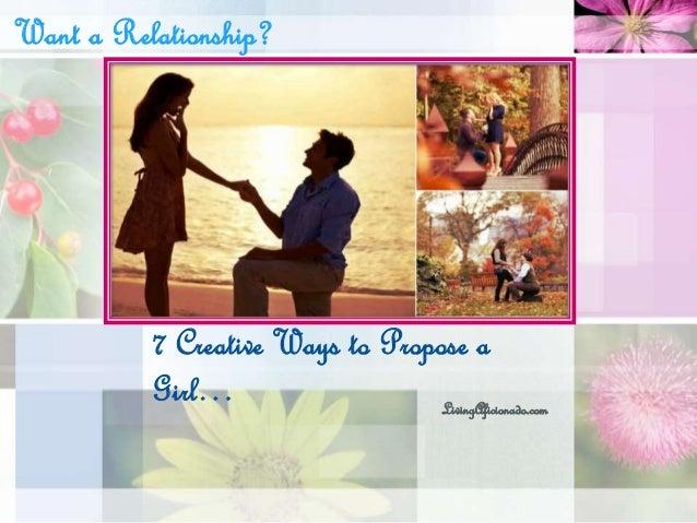 7 Creative Ways to Propose a Girl… LivingAficionado.com Want a Relationship?