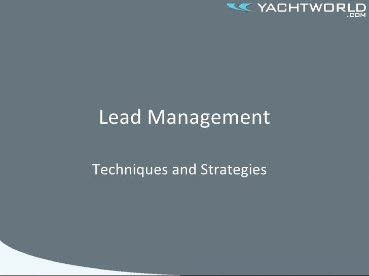 Lead Management Techniques and Strategies