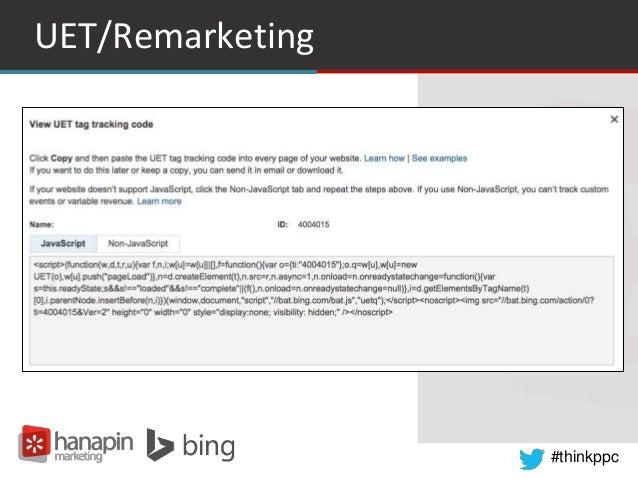 #thinkppc UET/Remarketing