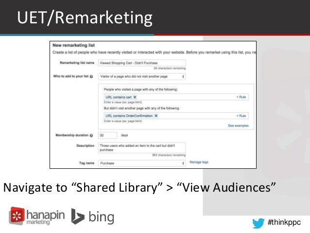 """#thinkppc UET/Remarketing Navigate to """"Shared Library"""" > """"View Audiences"""""""