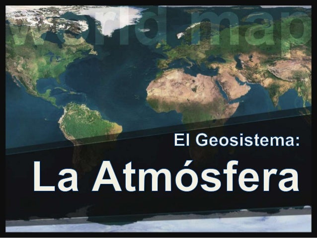 Algunas Preguntas que Resolveremos • • • •  ¿Qué es la atmósfera? ¿Por qué es importante? ¿Cómo es la atmósfera? ¿Cuáles s...