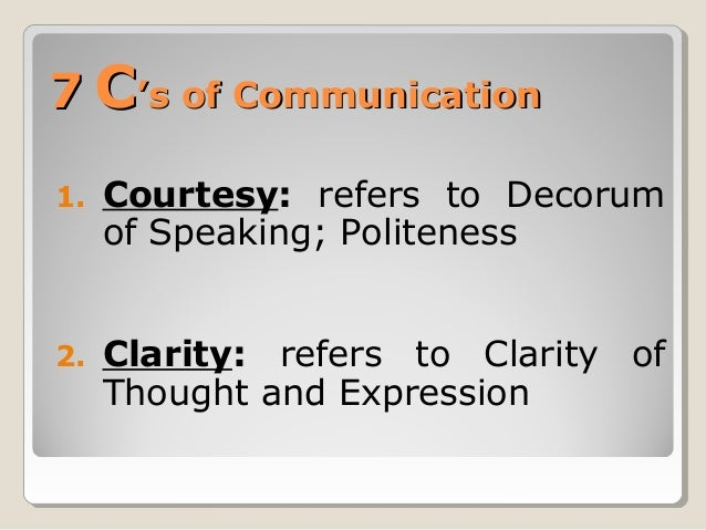 7 Credentials of Communication or 7 C's of Communication Slide 2