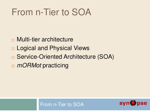 A1 from n tier to soa for N tier architecture c
