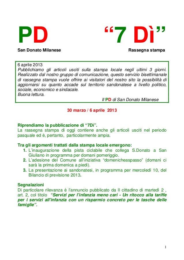 """PDSan Donato Milanese                                             """"7 Dì""""        Rassegna stampa6 aprile 2013Pubblichiamo g..."""