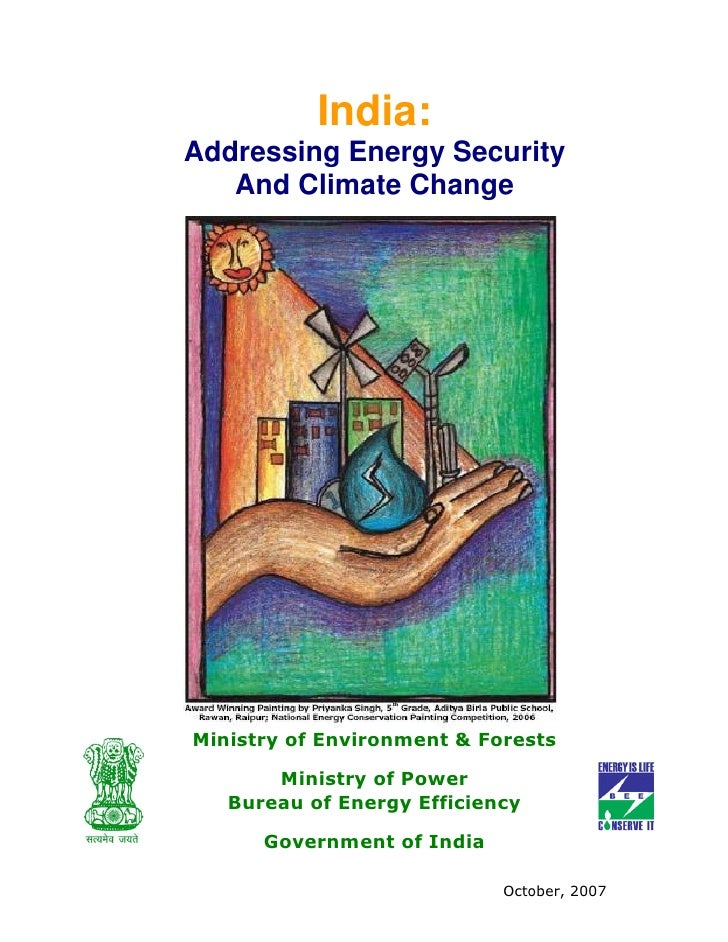 India: Addressing Energy Security    And Climate Change     Ministry of Environment & Forests         Ministry of Power   ...
