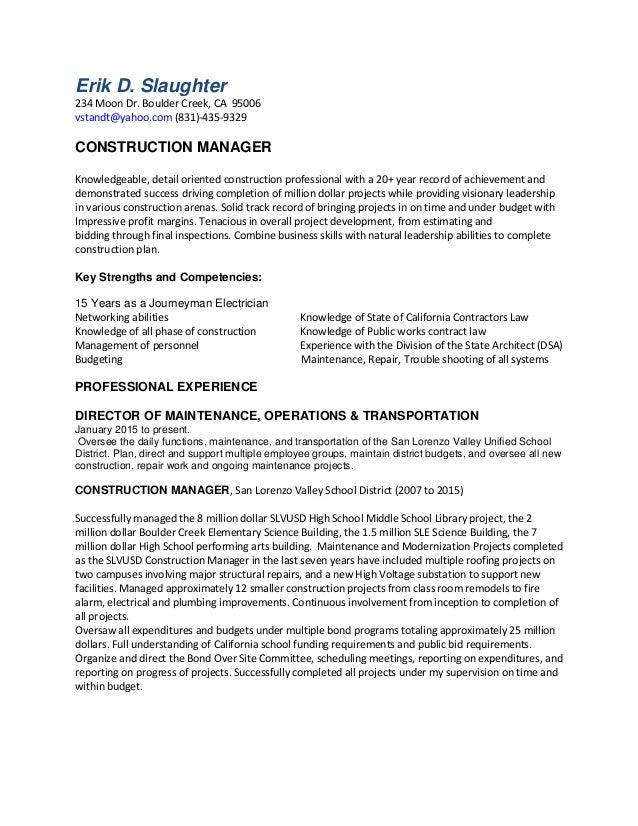 Erik D Resume For Project Manager Position. Erik D. Slaughter 234 Moon Dr.  Boulder Creek, CA 95006 Vstandt@yahoo ...  Resume For Project Manager Position