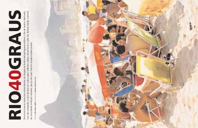 RIO DE JANEIRO NoanoemquesecomemoraobicentenáriodachegadadafamíliarealportuguesaaoBrasil,oRiodeJaneiro,habituado, masnãore...