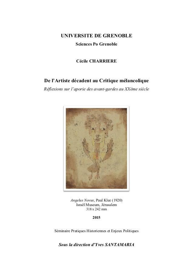 UNIVERSITE DE GRENOBLE Sciences Po Grenoble Cécile CHARRIERE De l'Artiste décadent au Critique mélancolique Réflexions sur...
