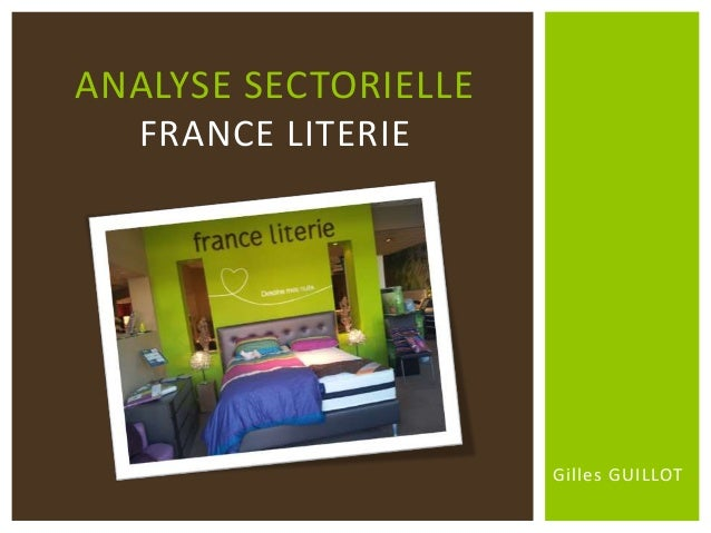 Gilles GUILLOT ANALYSE SECTORIELLE FRANCE LITERIE
