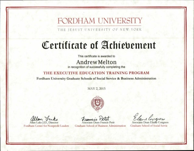 FORDI IAM UNIVERSITY THE JESUIT UNIVERSITY OF NEW YORK Certificate of Athiebement This certificate is awarded to Andrew Me...