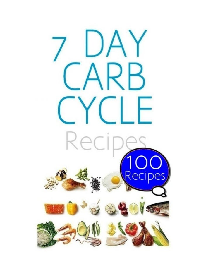 7 day carb cycle diet for nonbodybuilders 100 recipes 1 728