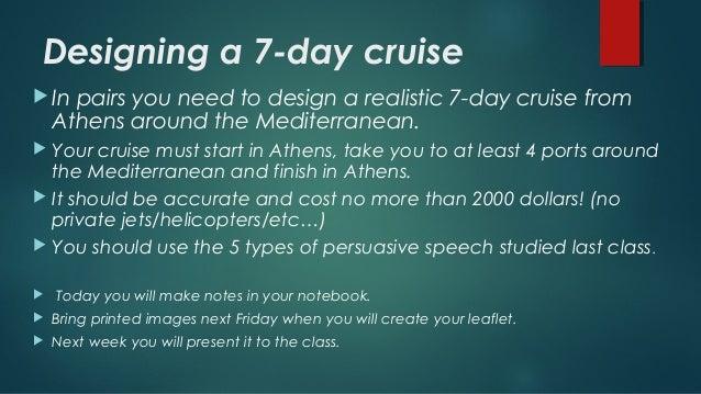 Create a 7 day cruise around the mediterranean  g 7 Slide 3