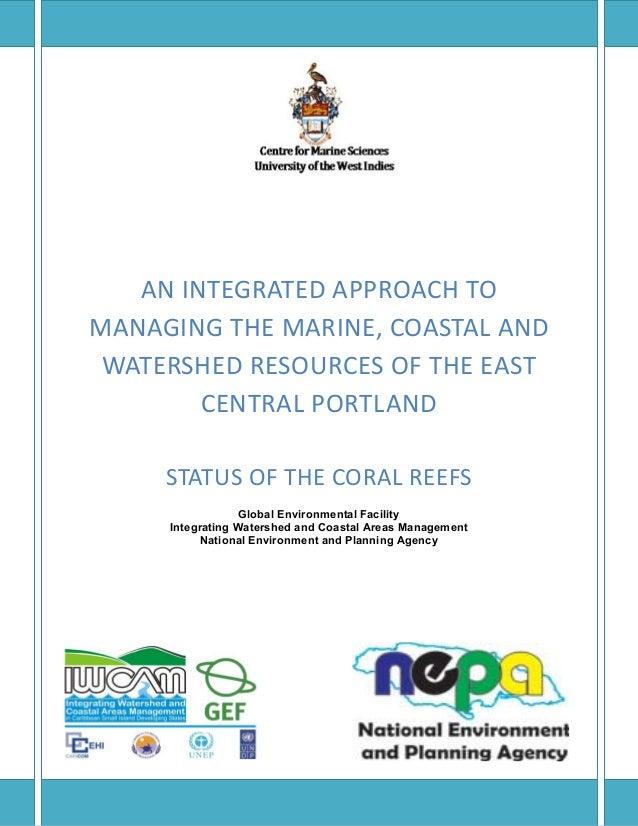 ANINTEGRATEDAPPROACHTO MANAGINGTHEMARINE,COASTALAND WATERSHEDRESOURCESOFTHEEAST CENTRALPORTLAND STATUS...