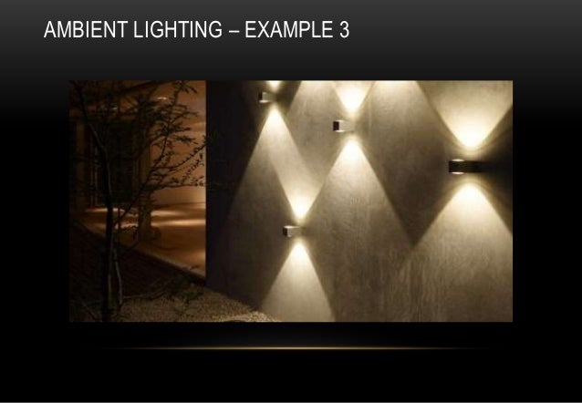 Ambient lighting definition interior design: the psychology of