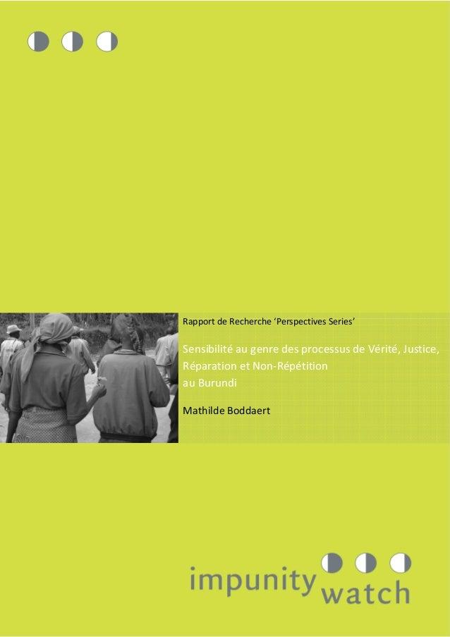 Rapport de Recherche 'Perspectives Series' Sensibilité au genre des processus de Vérité, Justice, Réparation et Non-Répéti...