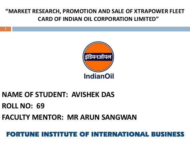 Cip presentationavishekdas69 market research promotion and sale of xtrapower fleet card of indian oil corporation limited colourmoves
