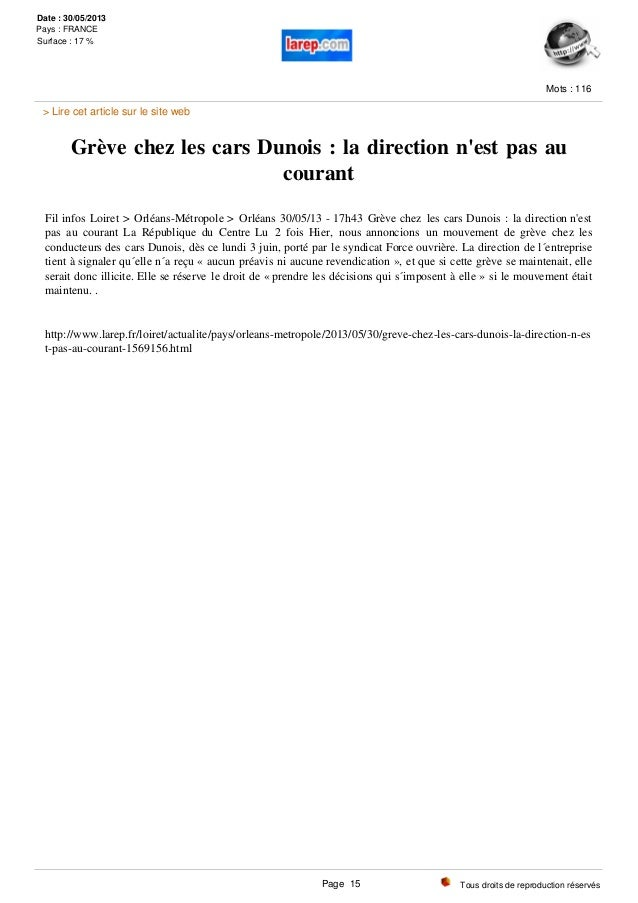 Grève chez les cars Dunois : la direction n'est pas au courant Fil infos Loiret > Orléans-Métropole > Orléans 30/05/13 - 1...