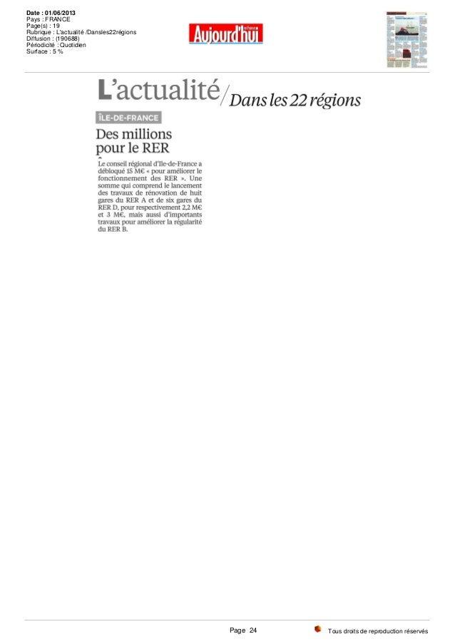 Tous droits de reproduction réservés Date : 01/06/2013 Pays : FRANCE Page(s) : 19 Rubrique : L'actualité /Dansles22régions...