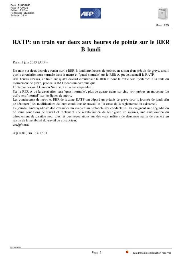 RATP: un train sur deux aux heures de pointe sur le RER B lundi Paris, 1 juin 2013 (AFP) - Un train sur deux devrait circu...