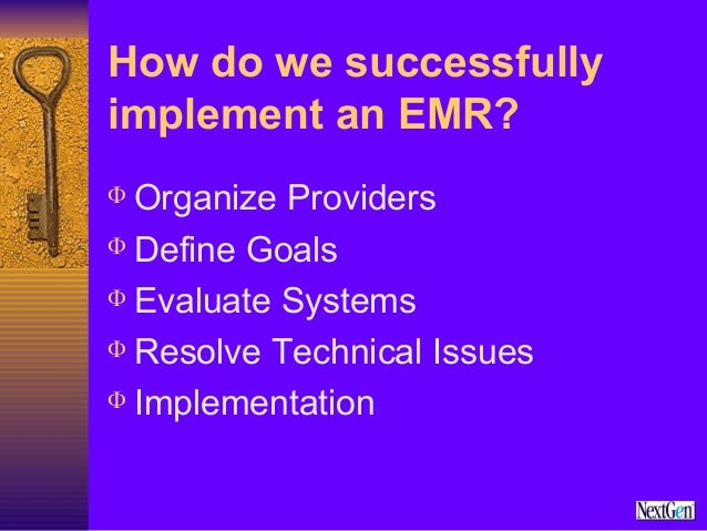 implementation of an emr