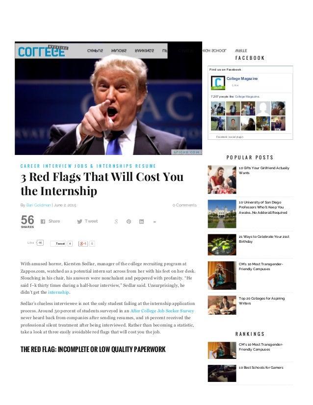 6/2/2015 3RedFlagsThatWillCostYoutheInternshipCollegeMagazine http://www.collegemagazine.com/tryinglandinter...