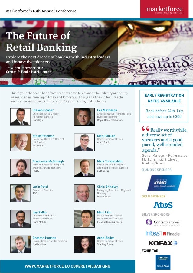 The Future of Retail Banking Explore the next decade of banking with industry leaders and innovative pioneers 1st & 2nd De...