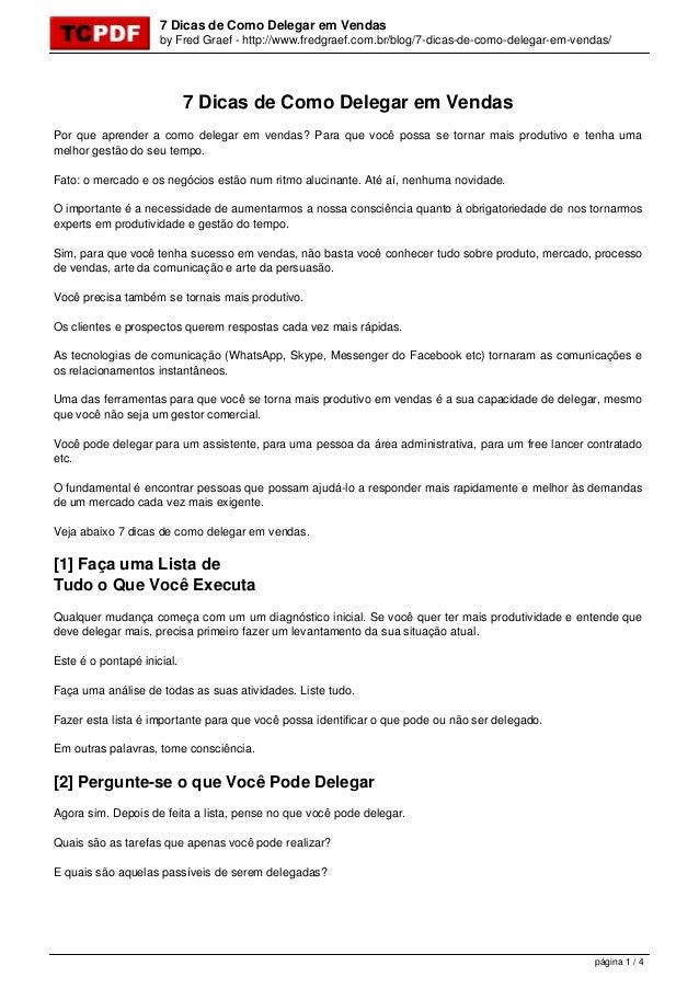 7 Dicas de Como Delegar em Vendas by Fred Graef - http://www.fredgraef.com.br/blog/7-dicas-de-como-delegar-em-vendas/ 7 Di...