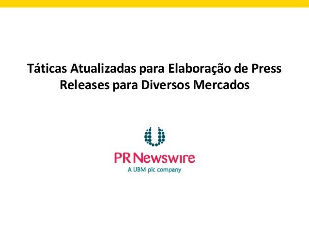 Táticas Atualizadas para Elaboração de Press Releases para Diversos Mercados