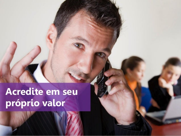 www.agendor.com.br Acredite em seu próprio valor