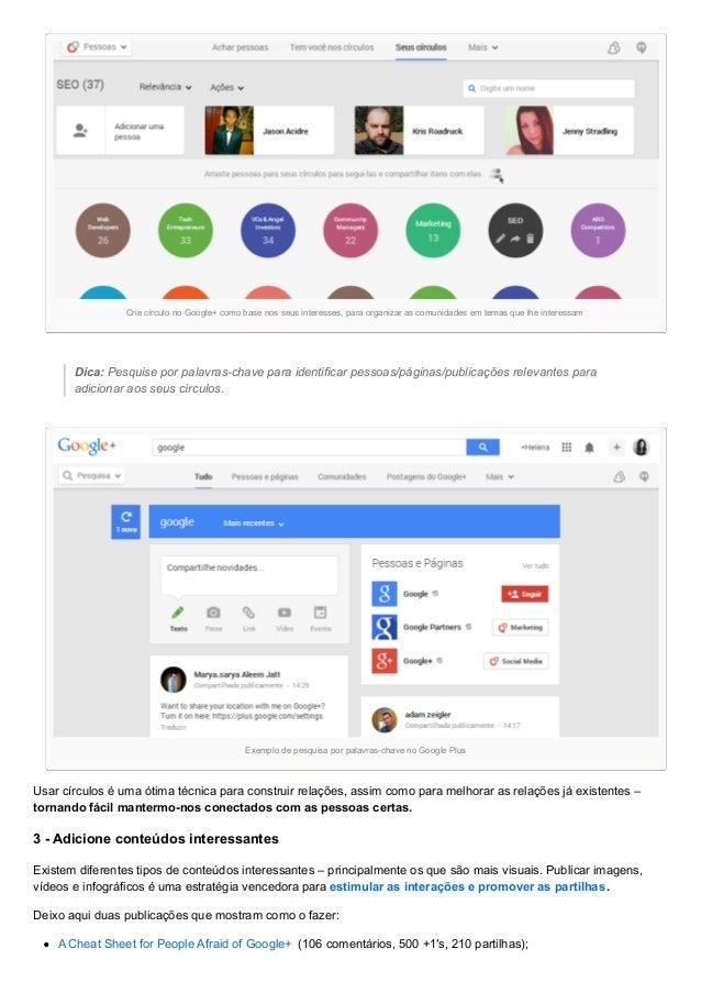 Crie círculo no Google+ como base nos seus interesses, para organizar as comunidades em temas que lhe interessam Dica: Pes...