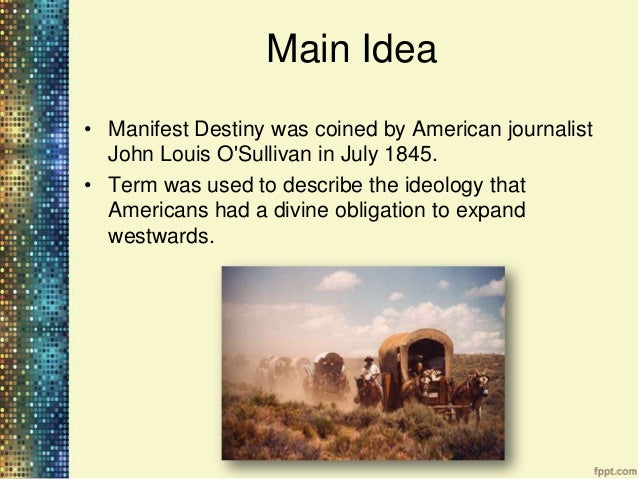 the idea of manifest destiny And urbanism, one in which the birds pursue their own form of manifest destiny   idea/ politics & government change the world, not yourself, or how arendt.