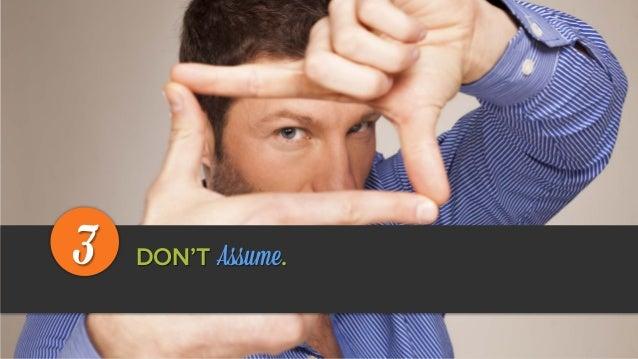 DON'T Assume.3
