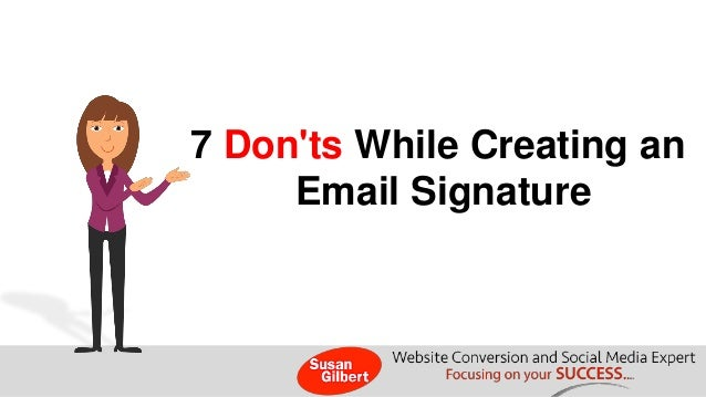 7 Don'ts While Creating an  Email Signature