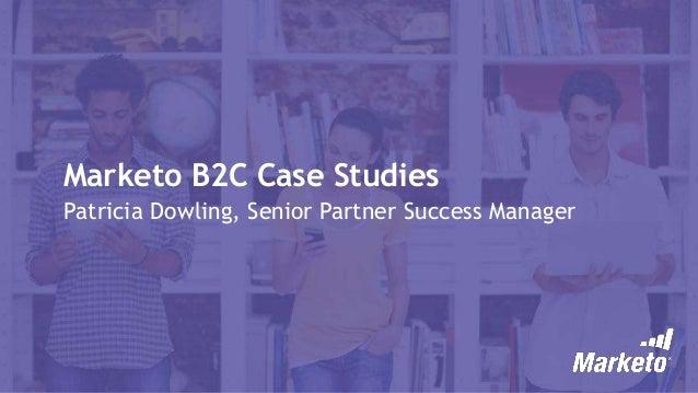 Marketo B2C Case Study