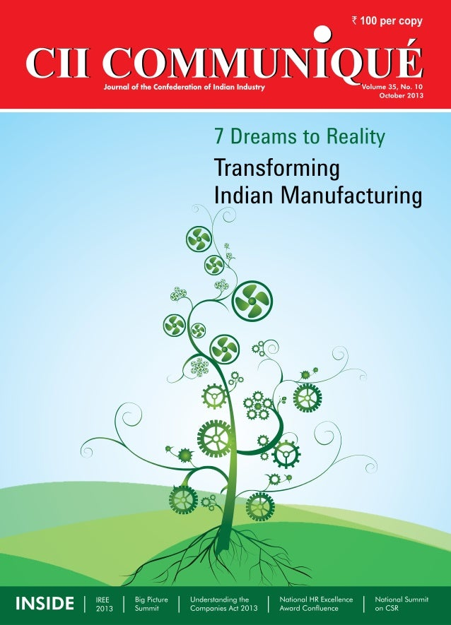 manufacturing  cover story  7 Dreams to Reality  Transforming Indian Manufacturing India needs companies to become engines...