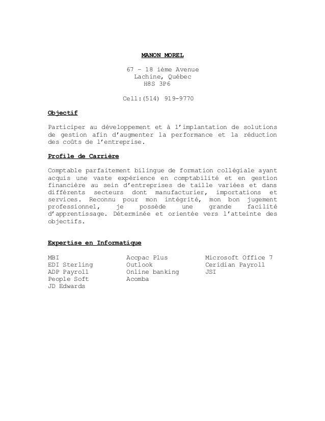 MANON MOREL 67 – 18 ième Avenue Lachine, Québec H8S 3P6 Cell:(514) 919-9770 Objectif Participer au développement et à l'im...