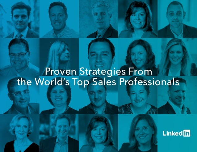 Proven Strategies From the World's Top Sales Professionals