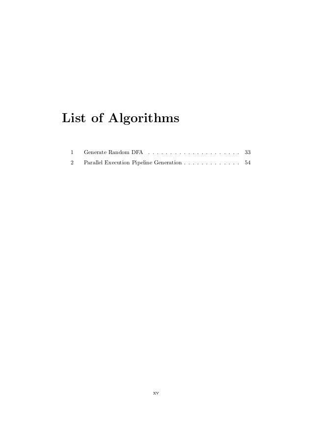 List of Algorithms 1 Generate Random DFA . . . . . . . . . . . . . . . . . . . . . 33 2 Parallel Execution Pipeline Genera...