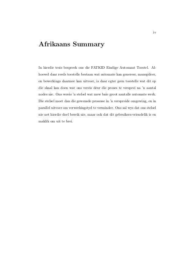 iv Afrikaans Summary In hierdie tesis bespreek ons die FATKID Eindige Automaat Toestel. Al- hoewel daar reeds toestelle be...