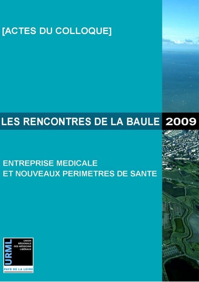Les rencontres de La Baule – vendredi 11 et samedi 12 septembre 2009 2 5èmes Rencontres de la Baule 11 et 12 septembre 2009
