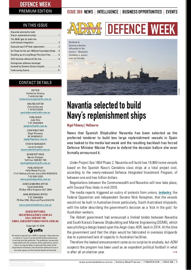 NEWS ADM's Defence Week Premium Edition This publication is copyright and may not be reproduced in whole or part without t...