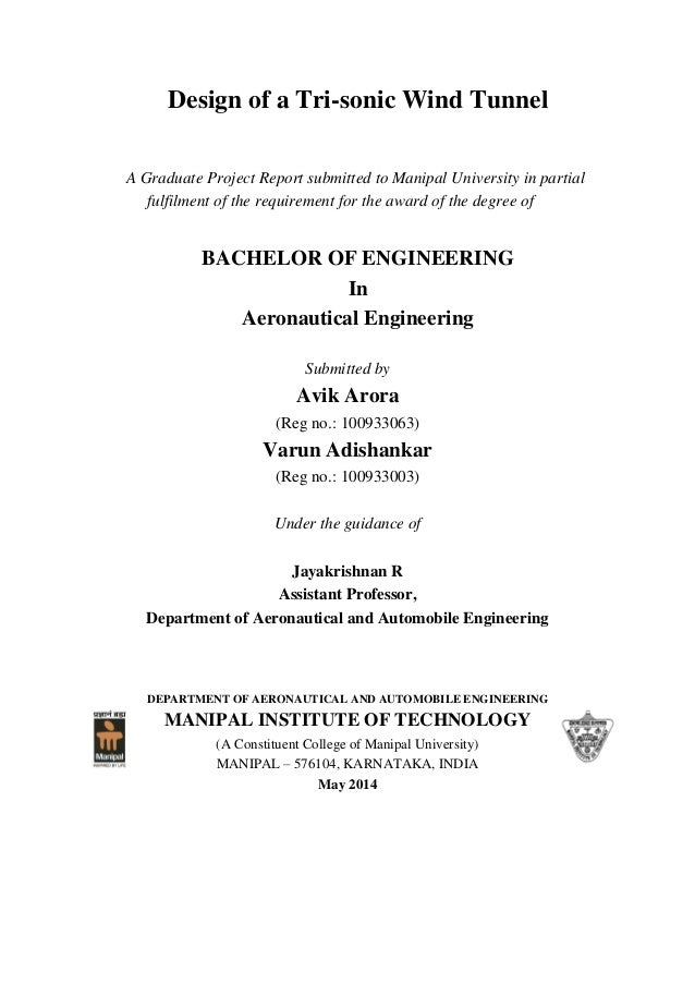 Design of a Tri-sonic Wind Tunnel A Graduate Project Report submitted to Manipal University in partial fulfilment of the r...