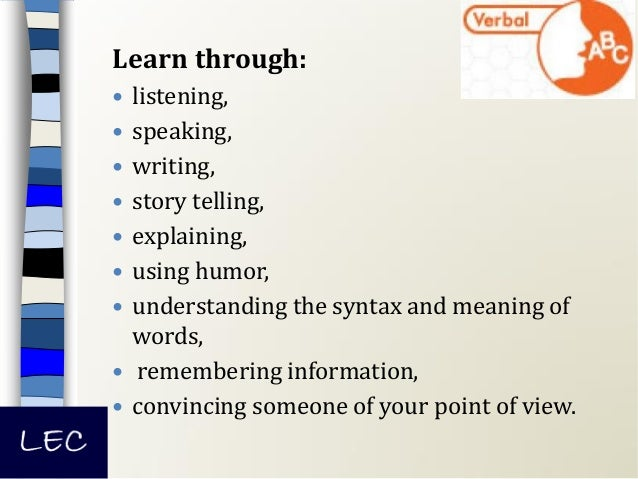 To know more about your learning style, attend a training with LEC!