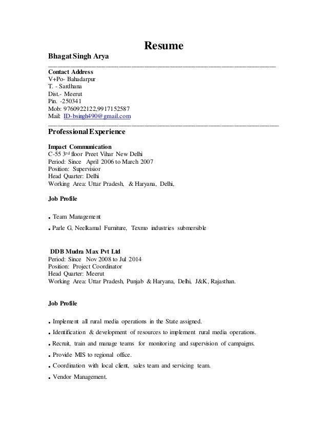 Resume BhagatSingh Arya _______________________________________________________________________ Contact Address V+Po- Baha...