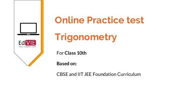 Trigonometry Free Online Test - CBSE Class 10 Mathematics