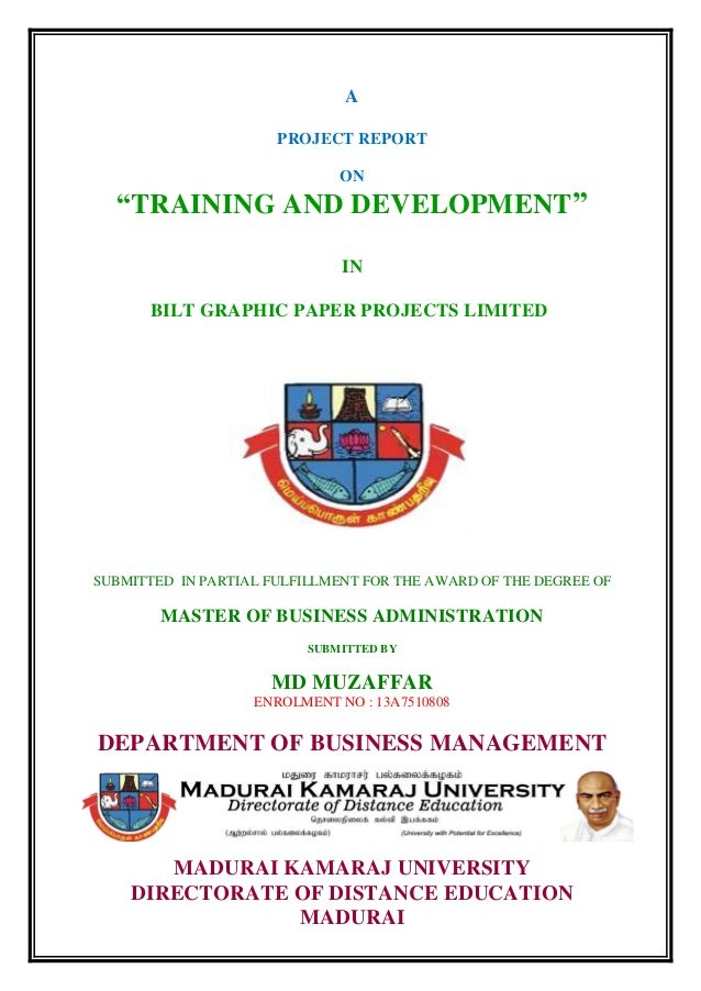 project thesis on training and development In this competitive world, training plays an important role in the competent and challenging format of business training is the nerve that suffices the need of fluent and smooth functioning of work which helps in enhancing the quality of work life of employees and organizational development too development is a process.