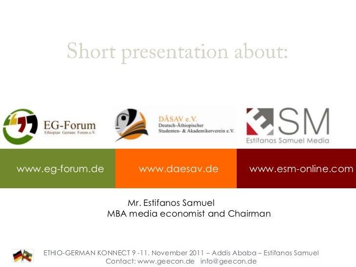 www.eg-forum.de              www.daesav.de                 www.esm-online.com                        Mr. Estifanos Samuel ...